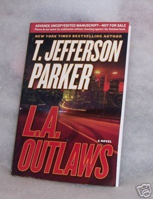 L.A. Outlaws T. Jefferson Parker Signed