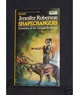 Shapechangers \Jennifer Roberson - $35.00
