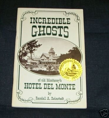 Incredible Ghosts of old Monterey Hotel Del Monte