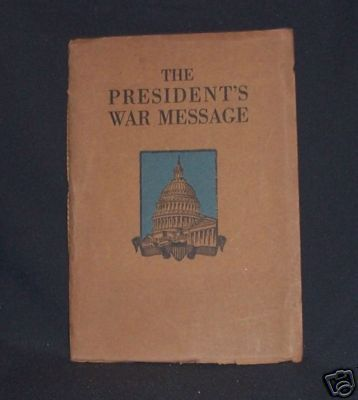 The President's War Message 4/2/1917