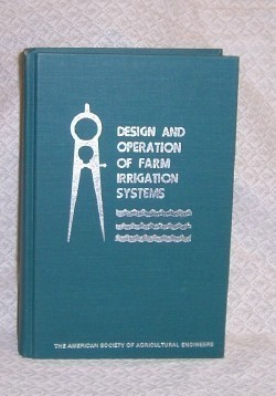 Design and Operation of Farm Irrigations Systems