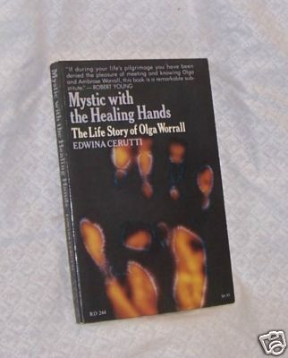Mystic with Healing Hands Story of Olga Worrall