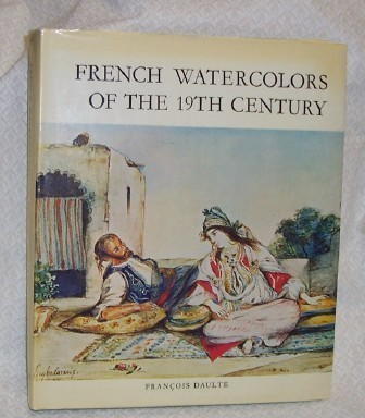 French Watercolors of the 19th Century