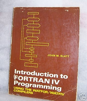 Introduction to FORTRAN IV Programming Watfor Watfiv