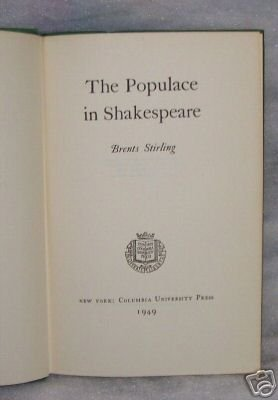 The Populace in Shakespeare Brent's Stirling