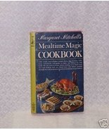 Mealtime Magic Margaret Mitchell - $8.00
