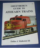 GREENBERG'S GUIDE TO ATHEARN TRAINS - $60.00