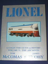 LIONEL A COLLECTORS GUIDE AND HISTORY VOLUME  V - $24.99