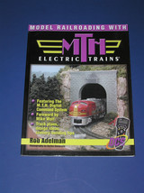 MODEL RAILROADING WITH MTH ELECTRIC TRAINS - $20.00