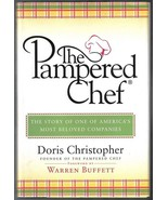The Pampered Chef  by Doris Christopher Company History 2005 - $11.99