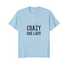 Self-Diagnosed crazy dog lady animal puppy pet t-shirt - $17.99+