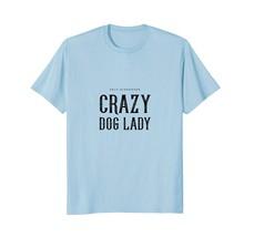 Self-Diagnosed crazy dog lady animal puppy pet t-shirt - $17.99+