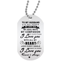 I Love My Husband Dog Tag Chain - Motivational Valentines Gifts Love Wife - $19.95