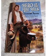 Hero of the Flint Hills By Cassandra Austin Harlequin Historicals # 397 - $2.25