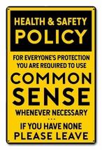 Common Sense Policy Metal Sign - $29.95