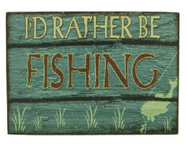 """RATHER FISH SIGN MAGNET Wooden Sign """"I'd Rather be fishing"""" Fisherman Gi... - $9.85"""