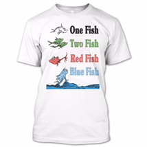 Read Across America Day T Shirt, Red Fish And Blue Fish T Shirts - $9.99+