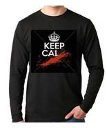 Keep Cal Calm  ...   Long sleeve shirt  Cool Funny Humorous long sleeved... - $19.99