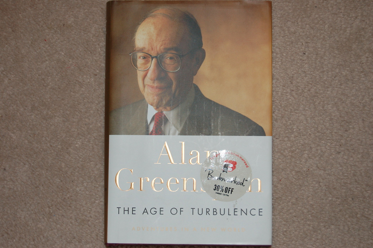 """greenspans age of turbulence essay That joke had long become tired, and now he is exposed as a fraud it seems from """"the age of turbulence"""" that greenspan enjoyed the obfuscation game."""