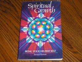 Spiritual Growth Being Your Higher Self  Sanaya Roman - $12.00