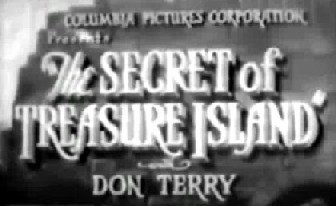 Primary image for THE SECRET OF TREASURE ISLAND, 1938 SERIAL