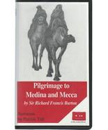 Pilgrimage to Medina and Mecca;Sir Richard Burton;3 AudioCassettes;4.5ho... - $14.99