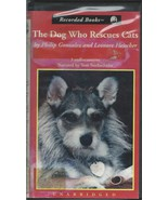 The Dog Who Rescues Cats-Audiobook;Unabridged,3 Audiocassettes;4.25 hrs;... - $9.99