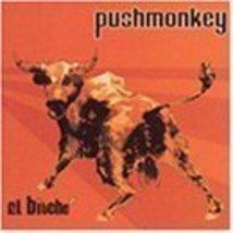 El Bitche Pushmonkey - $4.00