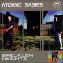 Breuklen Heightz Atomic Babies - $4.00
