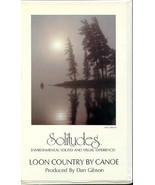 Solitudes: Loon Country by Canoe  (Environmental Sound and Visual Experi... - $11.72