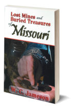 Lost Mines and Buried Treasures of Missouri ~ Lost & Buried Treasure - $19.95