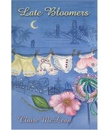 Late Bloomers [Paperback] McLean, Claire - $9.27