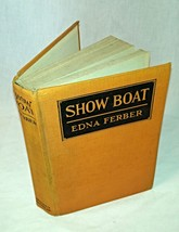 Show Boat by Edna Ferber Original Book 1926 - $15.99