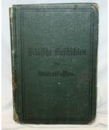 Antique Biblifche Gefchichten fur Unterklaffen  - $35.63