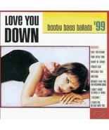 Love You Down Booty Bass Ballads '99 Various Artists - $4.00