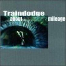 About Tomorrow's Mileage Traindodge - $4.00