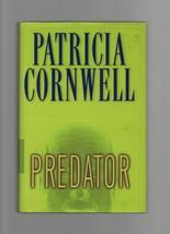 Predator - Patricia Cornwell - HC - 2005 - G.P. Putnams' Sons - 0-399-15... - $1.47