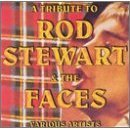 A Tribute to Rod Stewart & the Faces Various Artists