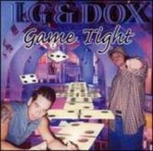 Game Tight LG & Dox - $5.00