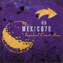Imperial Comet Hour Mexico70 - $4.00