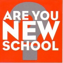 Are You New School? Various Artists