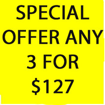 DISCOUNTS TO $127 SPECIAL FRI-SUN  DEAL ANY 3 FOR $127 BEST OFFERS MAGICK  - $254.00