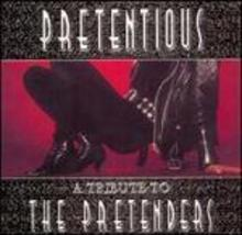 Pretentious: a Tribute to the Pretenders Various Artists - $4.00