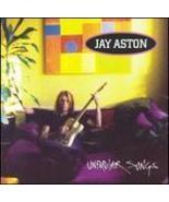 Unpopular Songs Jay Aston - $4.00