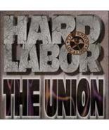 Hard Labor The Union - $4.00