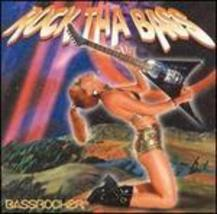 Bassrocker: Rock Tha Bass Various Artists - $4.00