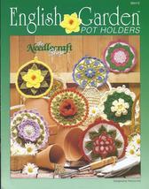 English Garden Pot Holders Crochet Pattern~OOP~NEW - $21.99