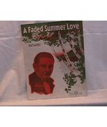 A faded Summer love Vintage Sheet Music - $7.00