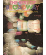 The Best of Broadway: 50 Famous Songs for All Organs - $10.00