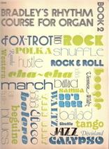 Bradley's Rhythm Course for Organ Book 2. - $5.00